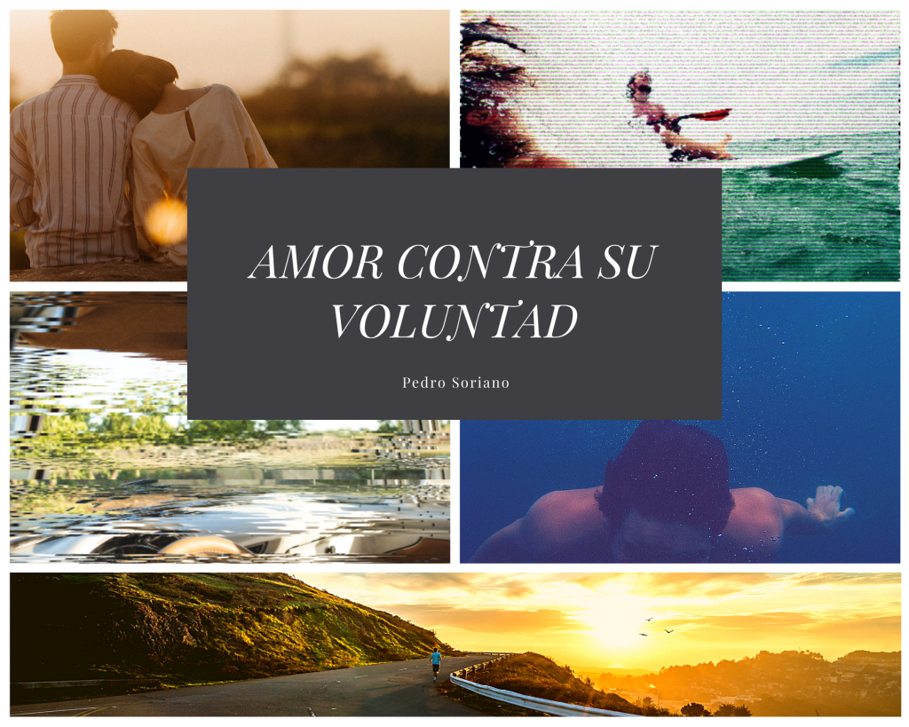 AMOR CONTRA SU VOLUNTAD